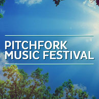 Pitchfork Music Festival - Chicago
