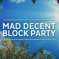 Mad Decent Block Party - various locations in US and Canada